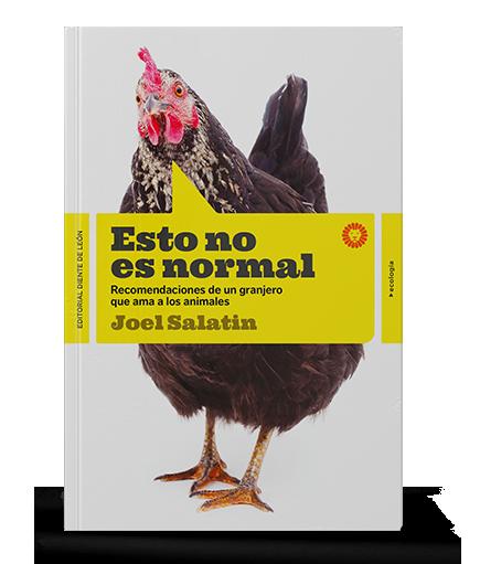Portada del libr Esto no es normal de Joel Salatin