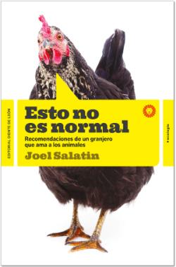 Esto no es normal de Joel Salatin